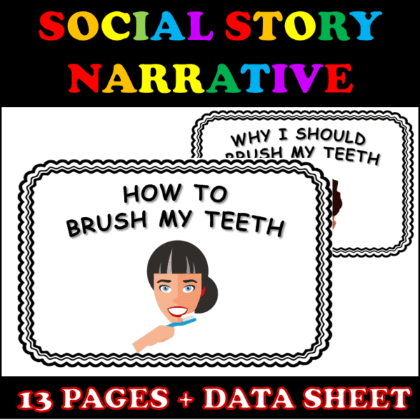 Social Story for Brushing Teeth Explains Why Brushing Teeth is Important