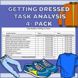 Getting Dressed Task Analysis (Jacket, Pants, Shirt, Shoes)
